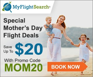Special Mother's Day Flight Deals. Save up to $20 with Promo Code – MOM20. Book Now!!