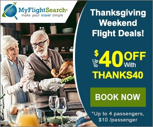 Cheap Thanksgiving Flight Reservation on MyFlightSearch. Save up to $40 with promo code –THANKS40
